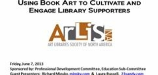 Using Book Art to Cultivate and Engage Library Supporters