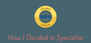 Golden Circle Sponsored: Niche Organizing: How I Decided to Specialize