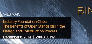 Webinar: Industry Foundation Class (IFC) - The Benefits of Open Standards in the Design and Construction Process