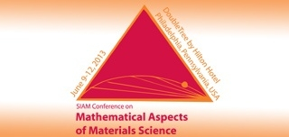 2013 SIAM Confernce on Mathematical Aspects of Materials Science
