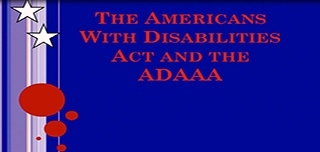 The Americans With Disabilities Act and the ADAAA