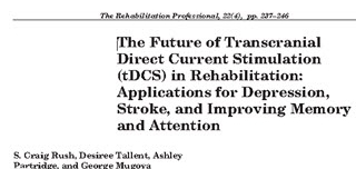 The Future of Transcranial Direct Current Stimulation (tDCS) in Rehabilitation: Applications for Depression, Stroke, and Improving Memory and Attention