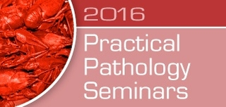 Practical Pathology Seminars 2016