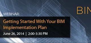 Webinar: Getting Started With Your BIM Implementation Plan