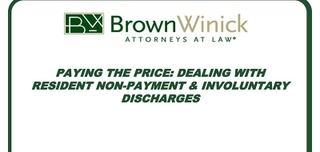 Paying the Price: Dealing with Resident Non-Payment and Involuntary Discharges