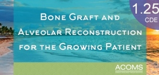 Bone Graft and Alveolar Reconstruction for the Growing Patient