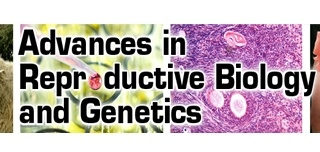 Advances in Reproductive Biology and Genetics