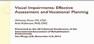 Visual Impairments: Effective Assessment and Vocational Planning