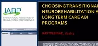 Choosing Transitional Neurorehabilitation & Long Term Care ABI Programs