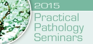 Practical Pathology Seminars 2015