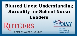Blurred Lines: Understanding Sexuality for School Nurse Leaders