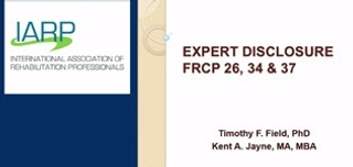 FRCP 26: Implications of this Discovery Rule for the Rehabilitation Expert