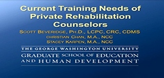 Current Training Needs of Private Rehabilitation Counselors