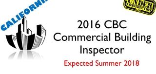 2016 CBC- Commercial Building Inspector- Under Construction