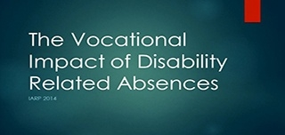The Vocational Impact of Disability Related Absences