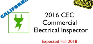 2016 CEC- Commercial Electrical Inspector- Under Construction