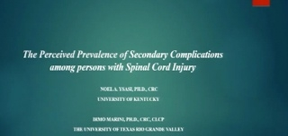 The Perceived Prevalence of Secondary Complications among Persons with SCI