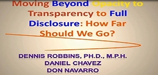 Moving Beyond Opacity to Transparency to Full Disclosure