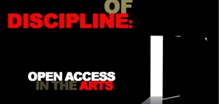 A Matter of Discipline: The State of Open Access in the Arts