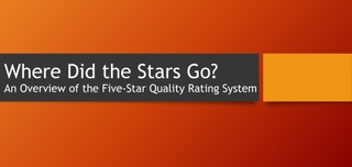 Where Did the Stars Go? An Overview of the Five-Star Quality Rating System