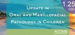 Update in Oral and Maxillofacial Pathology in Children