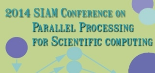 2014 SIAM Conference on Parallel Processing for Scientific Computing